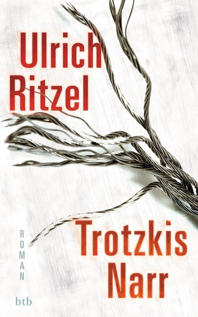 Trotzkis Narr als eBook von Ulrich Ritzel