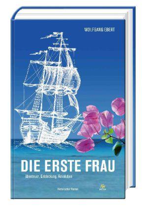 Die erste Frau als Buch von Wolfgang Ebert