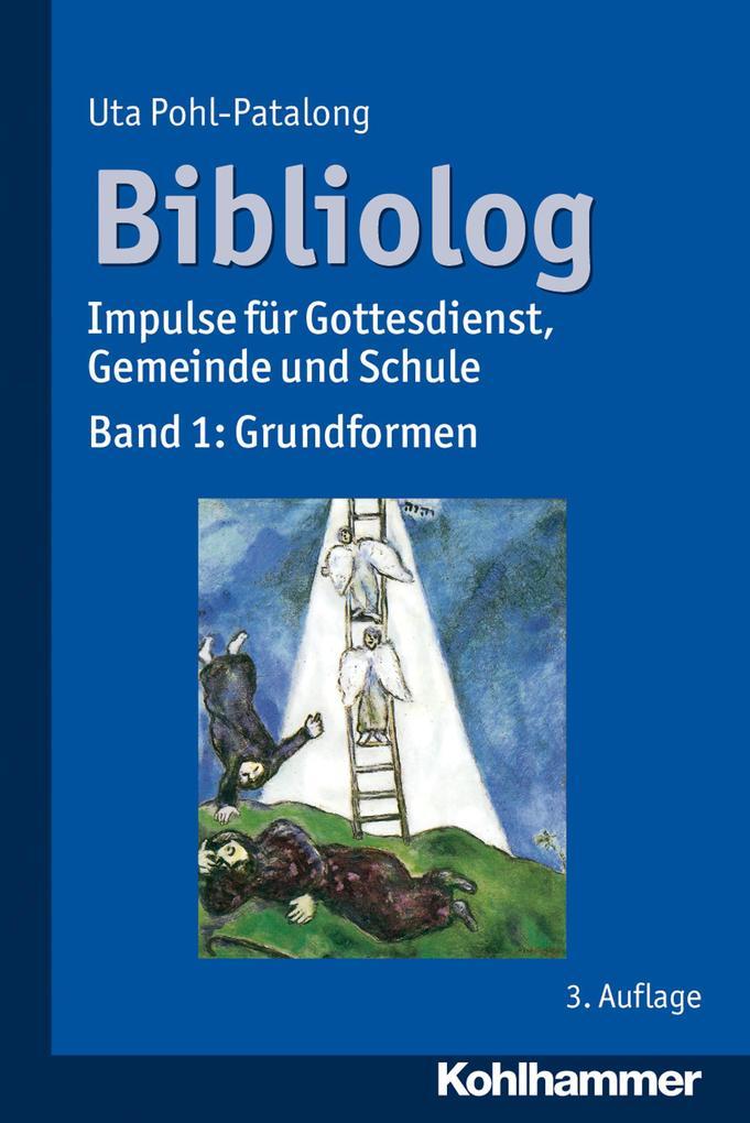 Bibliolog als Buch von Uta Pohl-Patalong