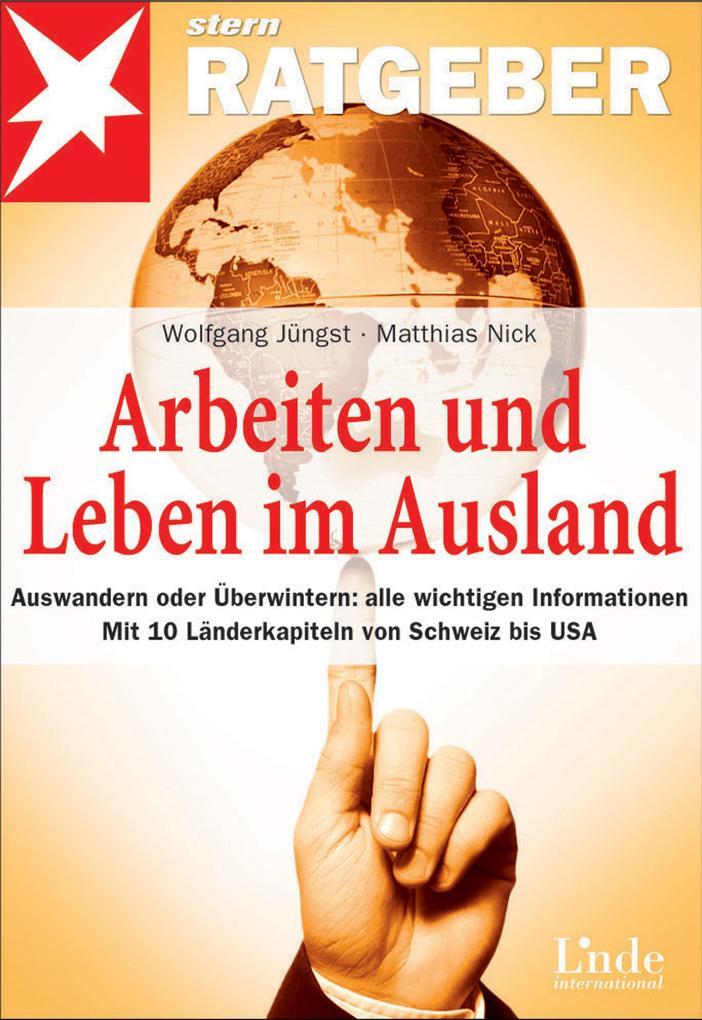 Arbeiten und Leben im Ausland als eBook von Wol...