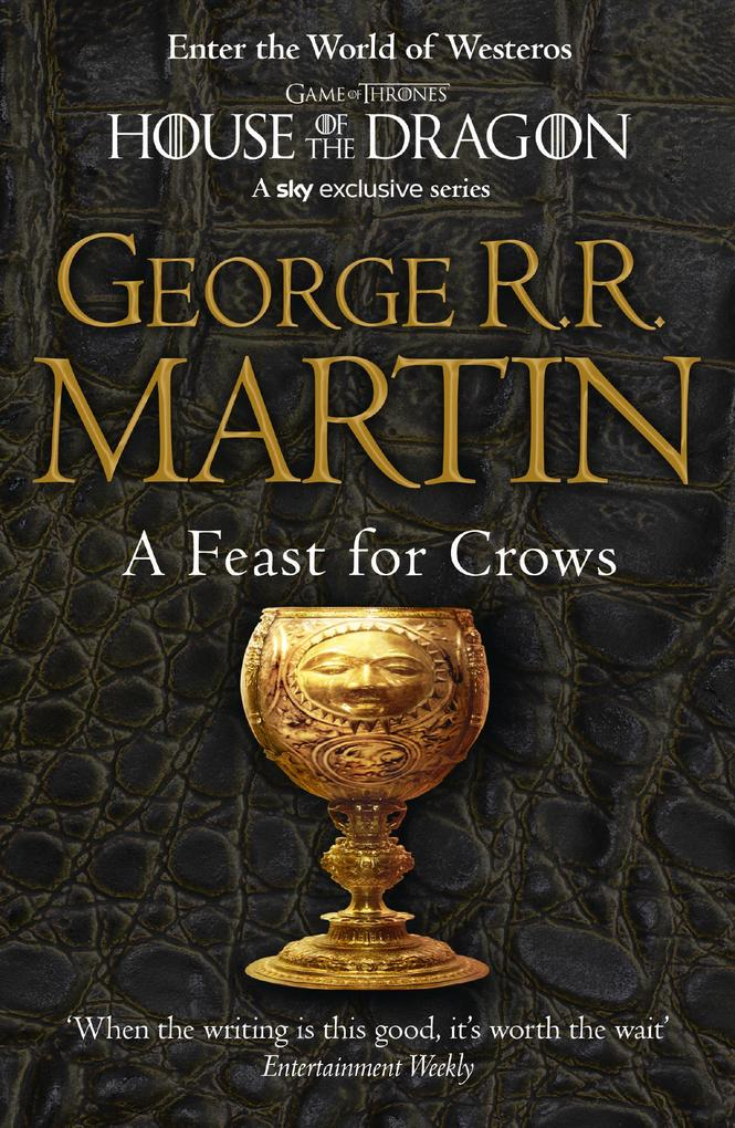 A Feast for Crows (A Song of Ice and Fire, Book 4) als eBook von George R. R. Martin