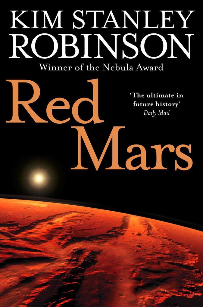 Red Mars als eBook von Kim Stanley Robinson
