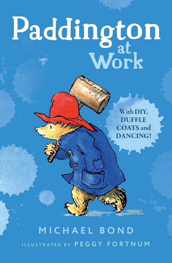 Paddington at Work als eBook von Michael Bond