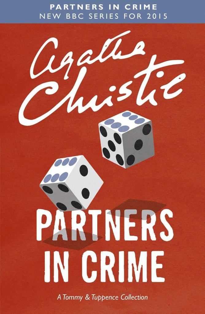 Partners in Crime (Tommy & Tuppence) als eBook von Agatha Christie