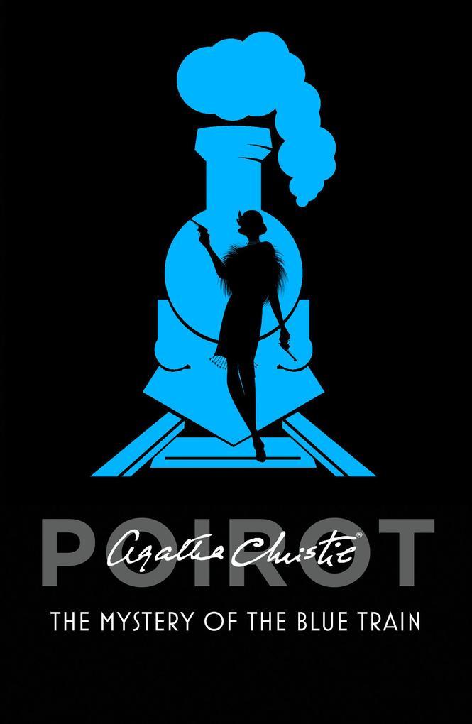The Mystery of the Blue Train (Poirot) als eBook von Agatha Christie