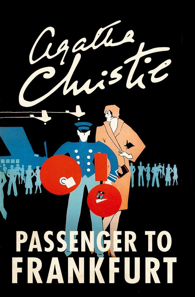 Passenger to Frankfurt als eBook von Agatha Christie