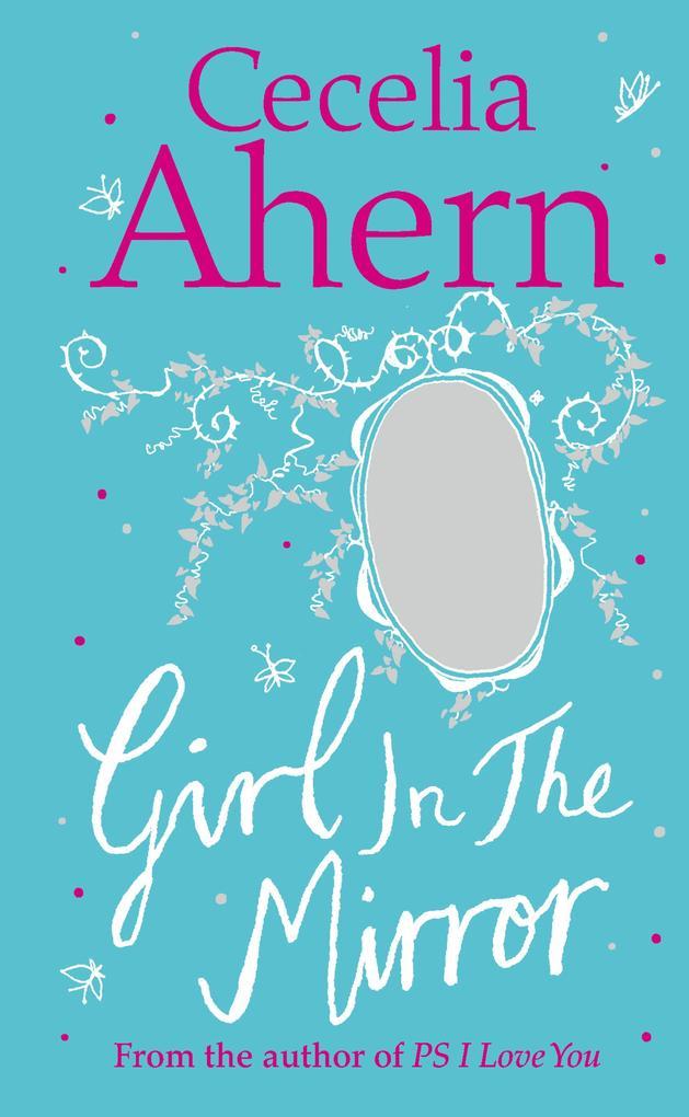 Girl in the Mirror: Two Stories als eBook von Cecelia Ahern