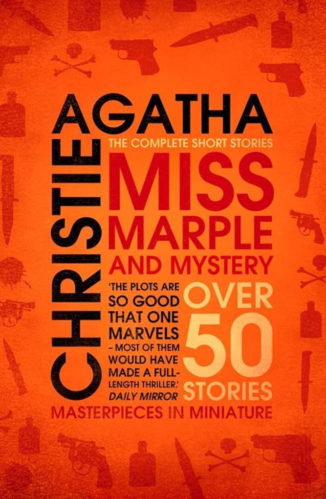 Miss Marple - Miss Marple and Mystery: The Complete Short Stories (Miss Marple) als eBook von Agatha Christie