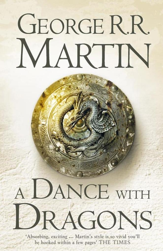 A Dance With Dragons Complete Edition (Two in One) (A Song of Ice and Fire, Book 5) als eBook von George R. R. Martin
