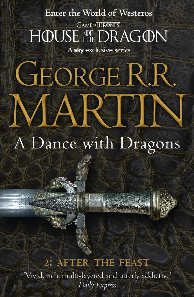 A Dance With Dragons: Part 2 After The Feast (A Song of Ice and Fire, Book 5) als eBook von George R. R. Martin
