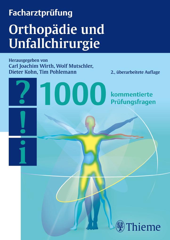 Facharztprüfung Orthopädie und Unfallchirurgie als Buch von