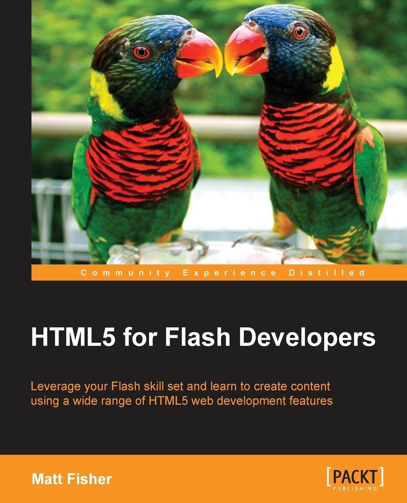 Html5 for Flash Developers als Taschenbuch von ...