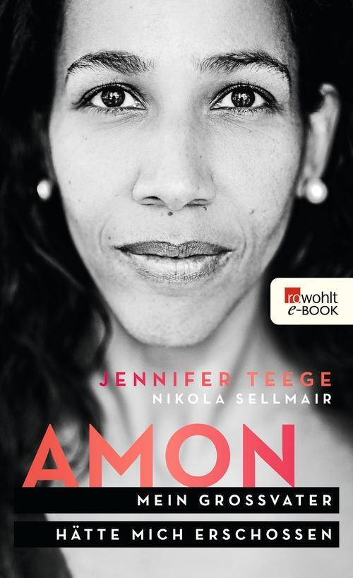 Amon als eBook von Jennifer Teege, Nikola Sellmair