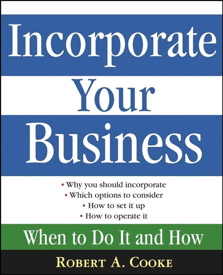 Incorporate Your Business als eBook von Robert ...