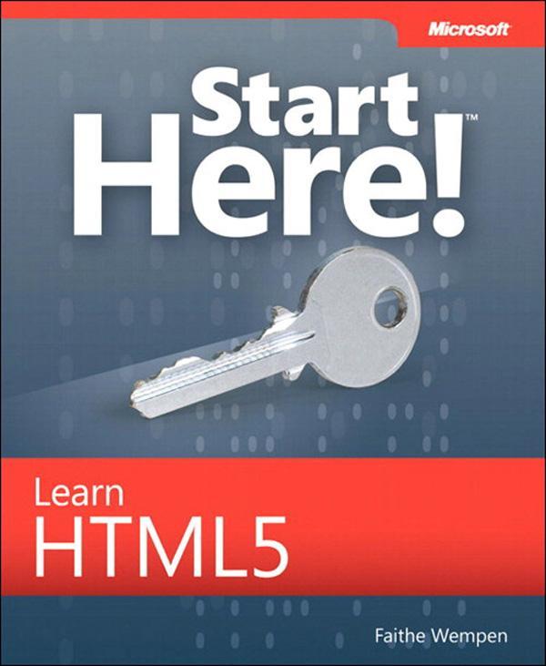 Start Here! Learn HTML5 als eBook von Faithe We...