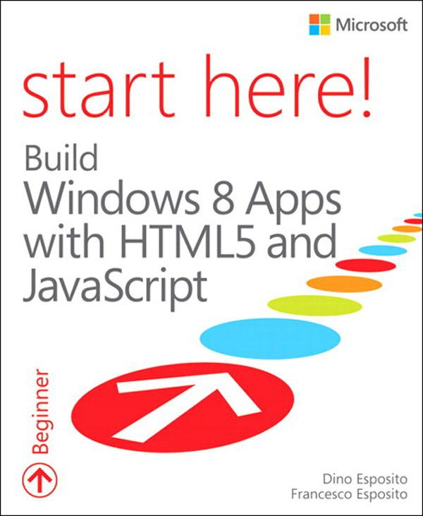 Start Here! Build Windows 8 Apps with HTML5 and...
