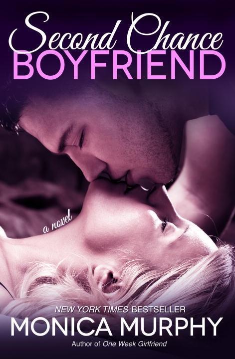 Second Chance Boyfriend als eBook von Monica Murphy