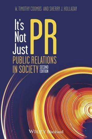 It's Not Just PR als eBook von W. Timothy Coombs, Sherry J. Holladay