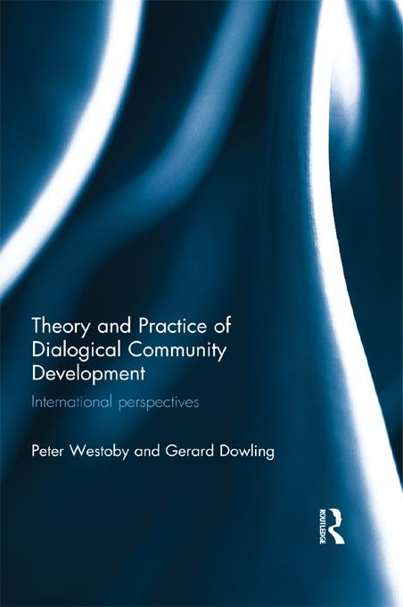 Theory and Practice of Dialogical Community Dev...