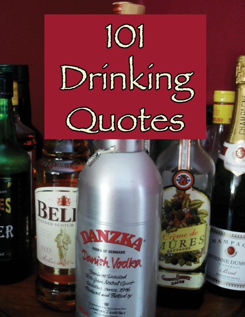101 Drinking Quotes als eBook von Crombie Jardine