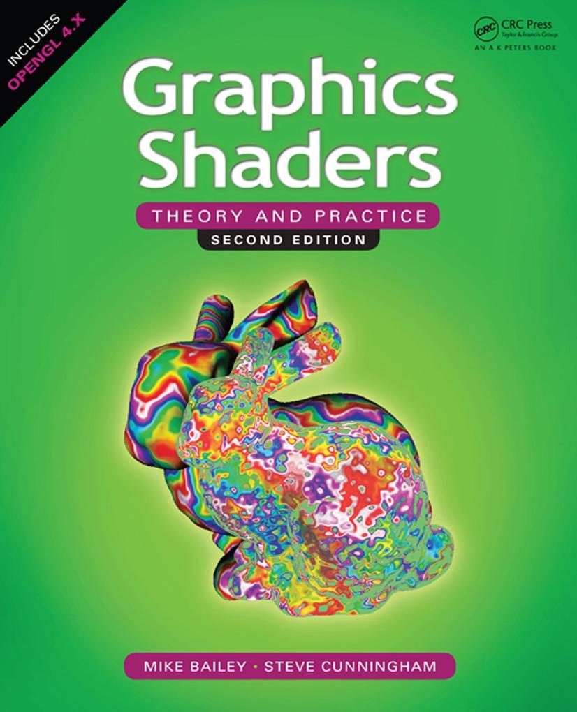 Graphics Shaders als eBook von Mike Bailey, Ste...