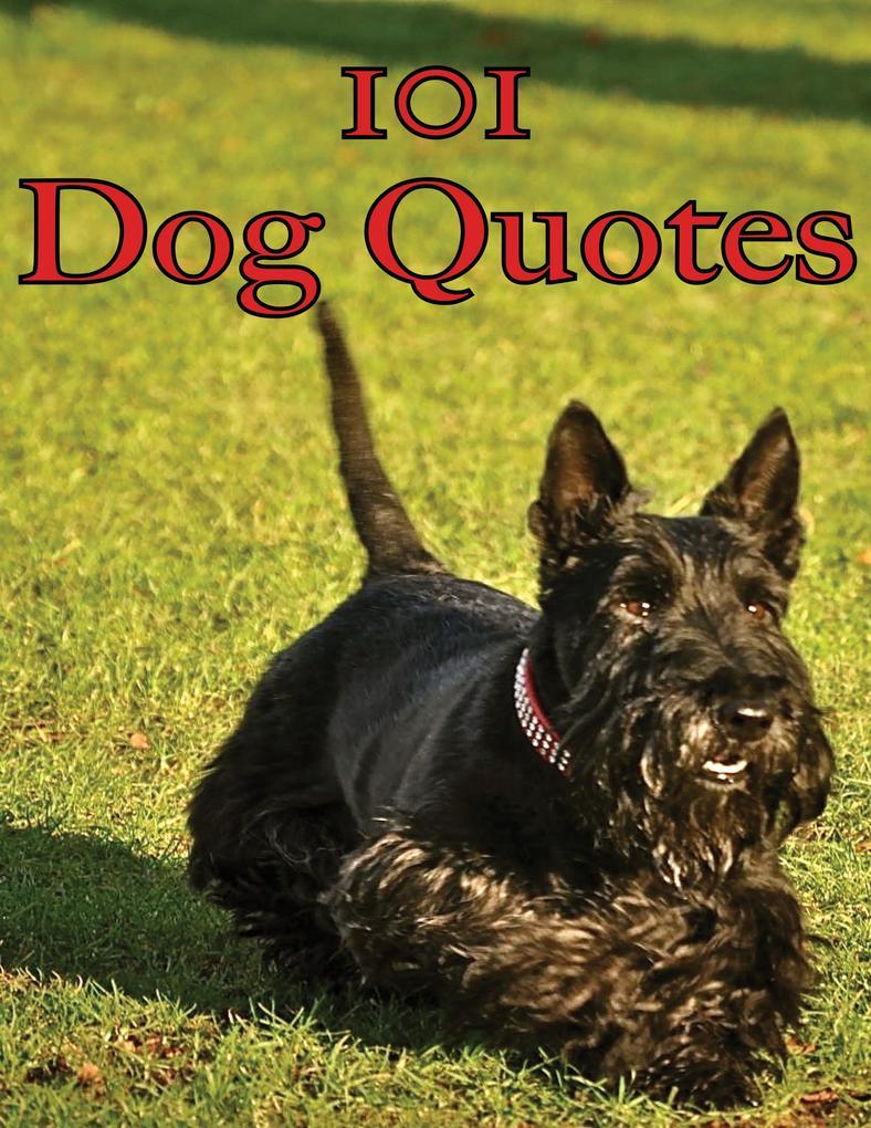 101 Dog Quotes als eBook von Crombie Jardine