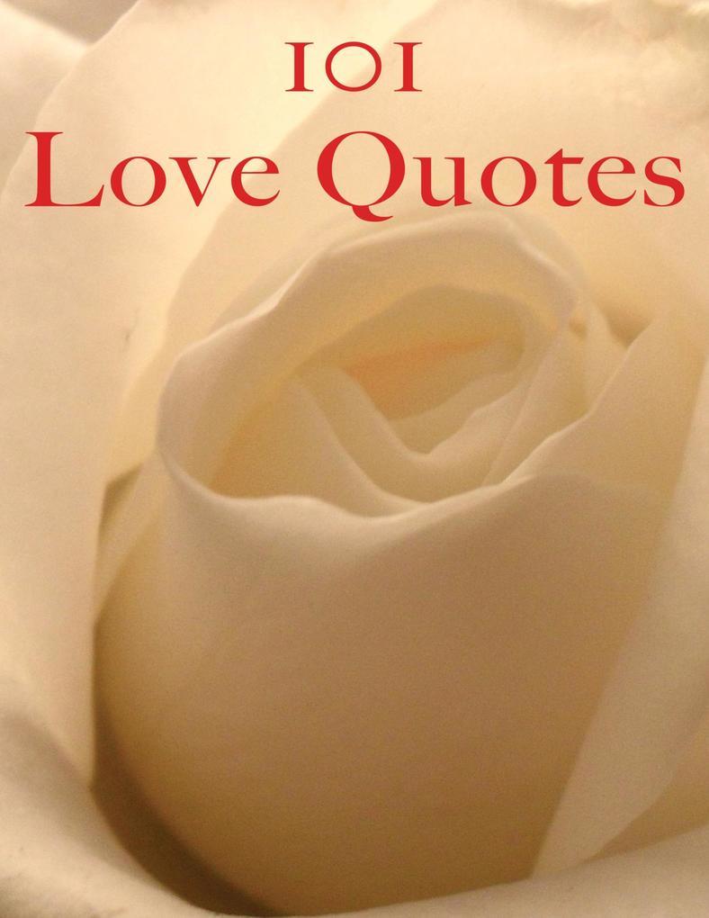 101 Love Quotes als eBook von Crombie Jardine