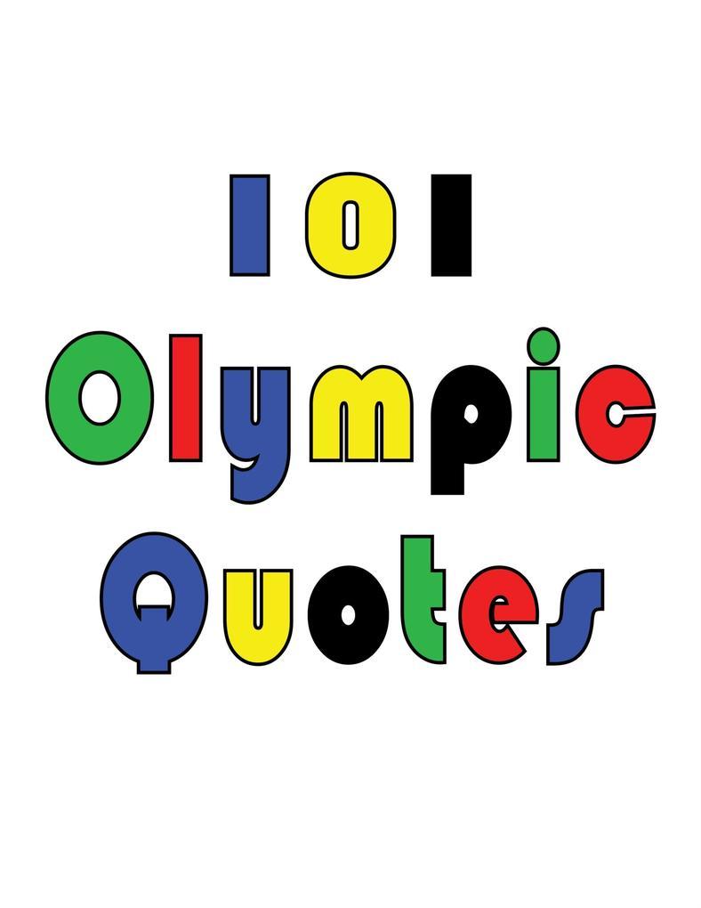 101 Olympic Quotes als eBook von Crombie Jardine