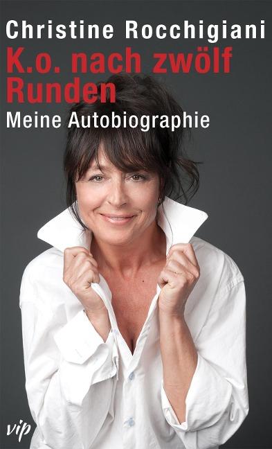K.O. nach zwölf Runden als Buch von Christine Rocchigiani