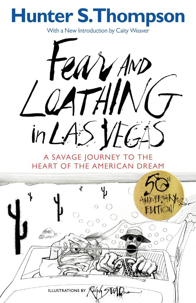Fear and Loathing in Las Vegas als eBook von Hunter S. Thompson