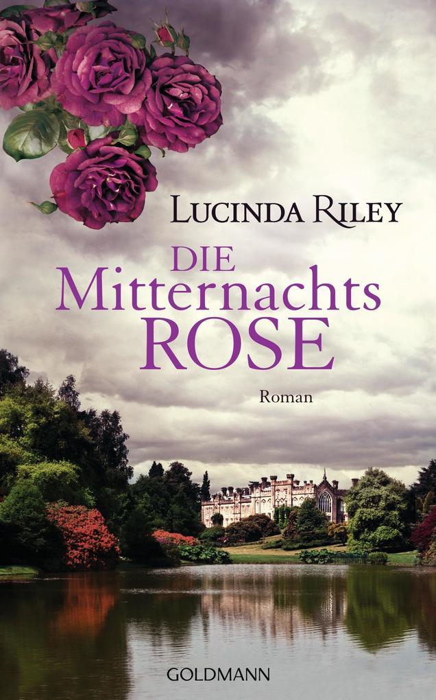 Die Mitternachtsrose als Buch von Lucinda Riley