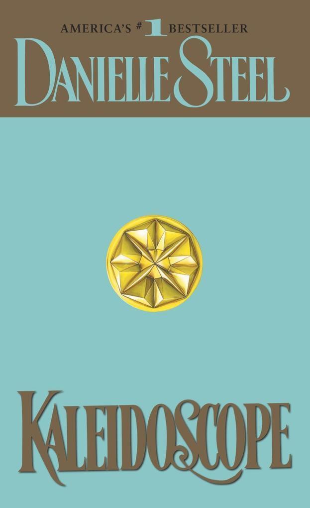 Kaleidoscope als eBook von Danielle Steel