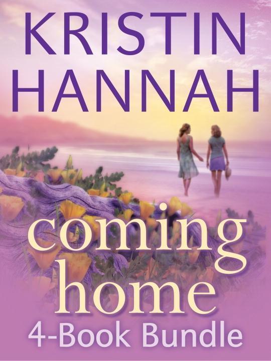 Kristin Hannah's Coming Home 4-Book Bundle als eBook von Kristin Hannah
