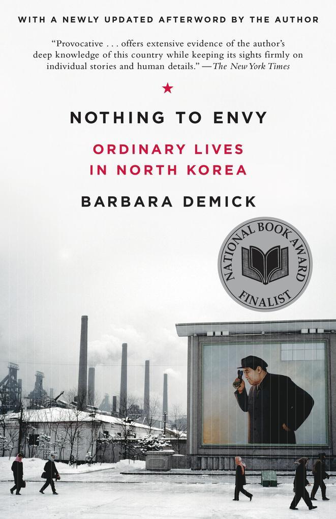 Nothing to Envy als eBook von Barbara Demick