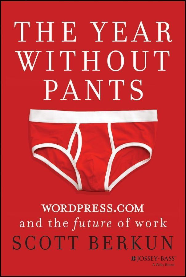 The Year Without Pants als eBook von Scott Berkun