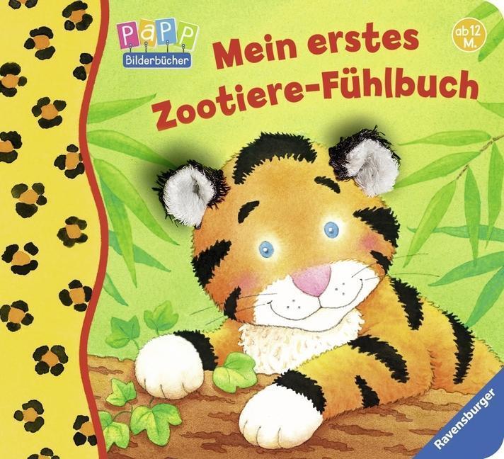 Mein erstes Zootiere-Fühlbuch als Buch von Sandra Grimm