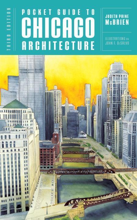 Pocket Guide to Chicago Architecture als Taschenbuch von Judith Paine McBrien