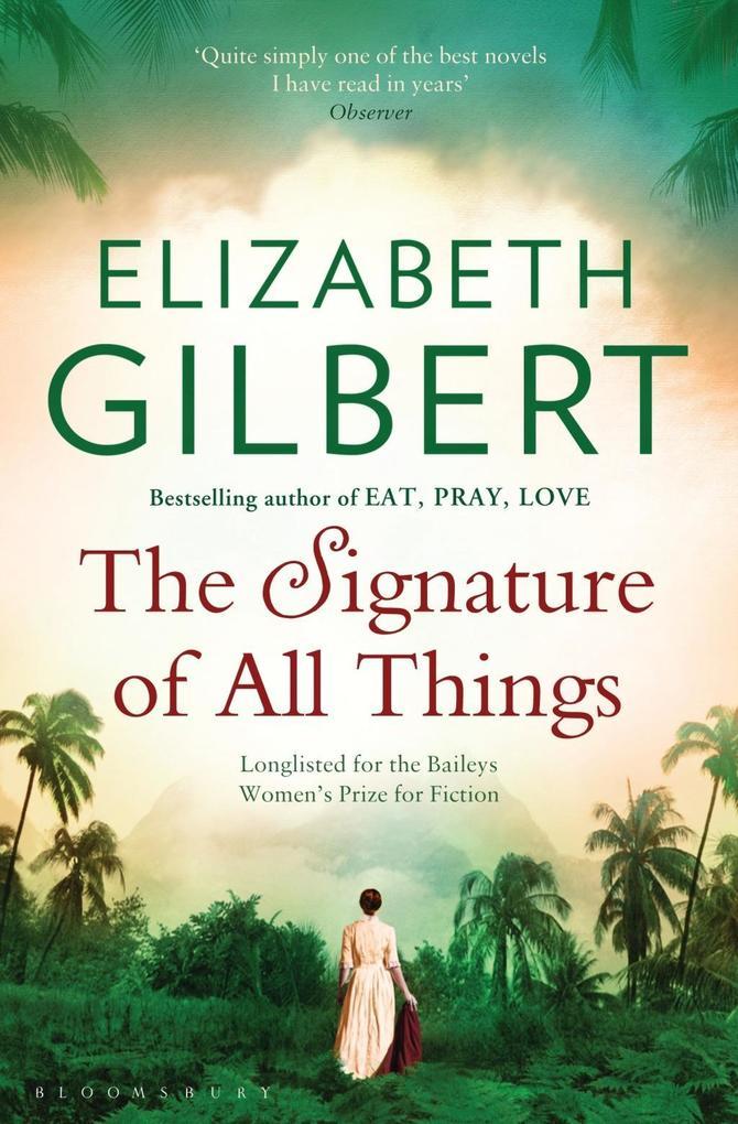 The Signature of All Things als eBook von Elizabeth Gilbert