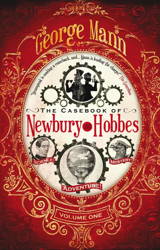 The Casebook of Newbury & Hobbes als eBook von George Mann