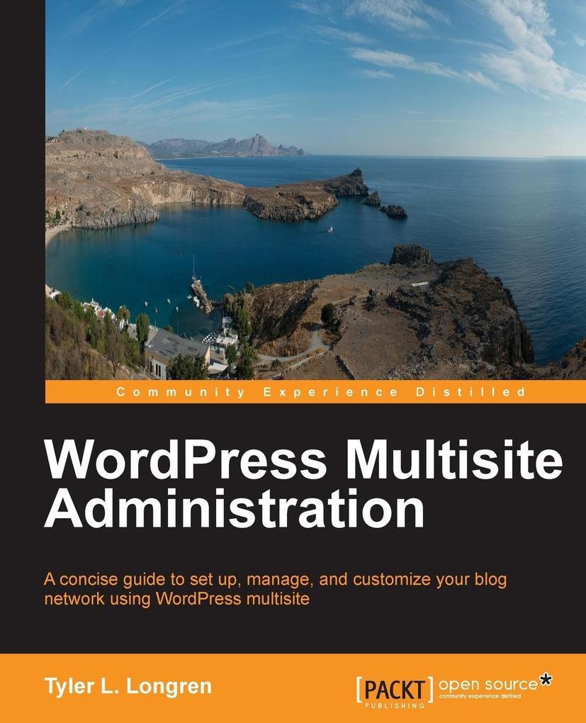 Wordpress Multisite Administration als Taschenbuch von Tyler Longren
