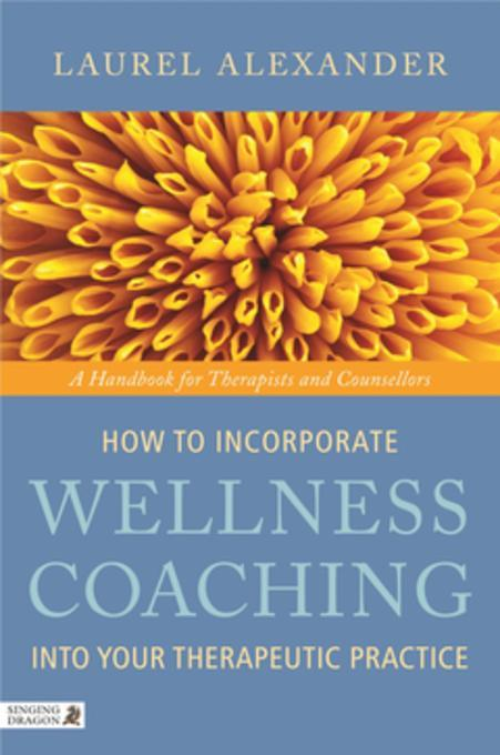 How to Incorporate Wellness Coaching into Your ...
