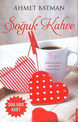 Soguk Kahve als Taschenbuch von Ahmet Batman