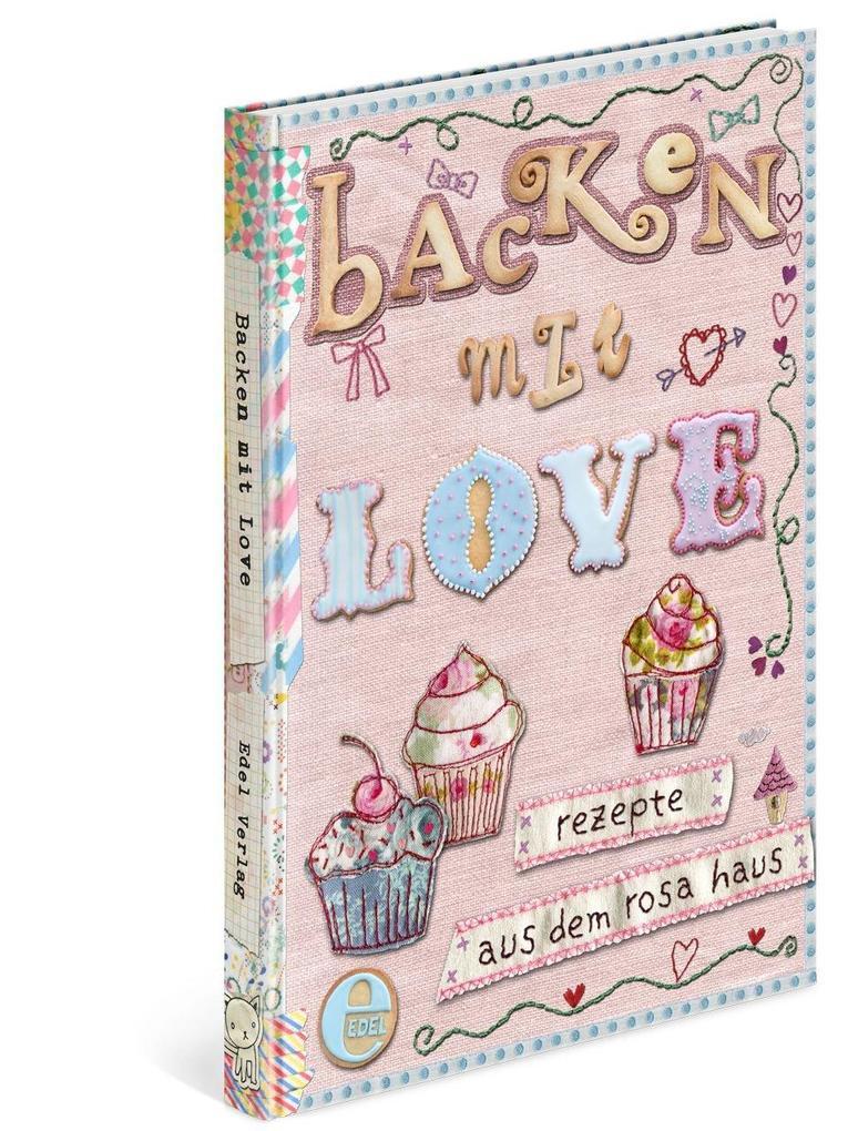 Backen mit Love als Buch von Achim Fettig, Andrea Stolzenberger