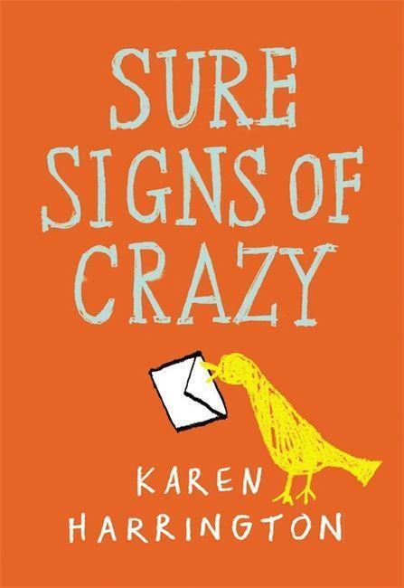 Sure Signs of Crazy als Taschenbuch von Karen Harrington