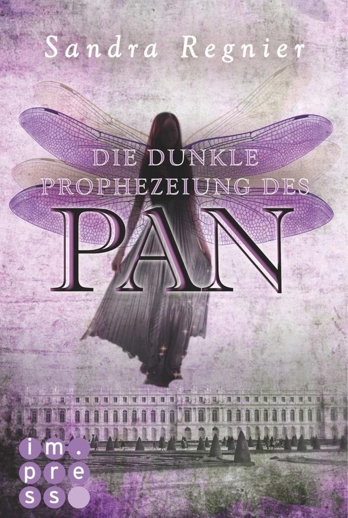 Die Pan-Trilogie 2: Die dunkle Prophezeiung des Pan als eBook von Sandra Regnier