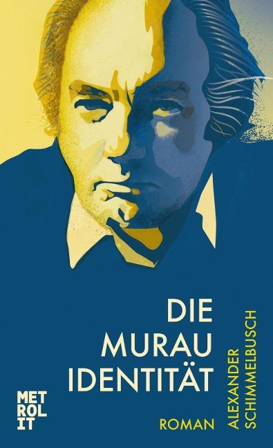 Die Murau Identität als Buch von Alexander Schimmelbusch
