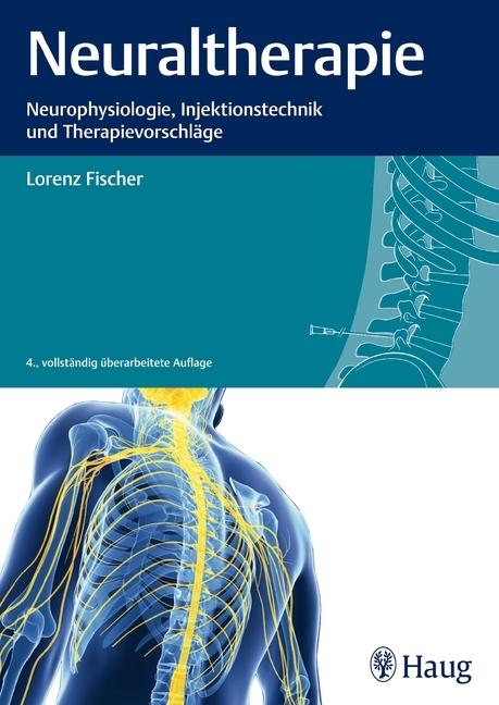 Neuraltherapie als Buch von Lorenz Fischer
