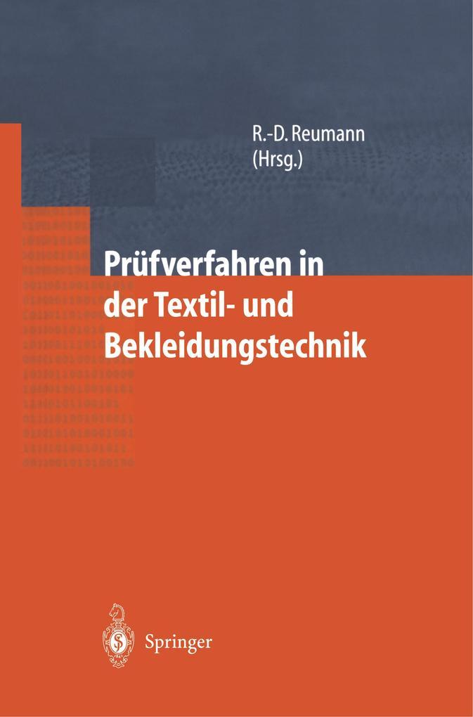 Prüfverfahren in der Textil- und Bekleidungstechnik als Buch von J. Arnold, J.-H. Dittrich, E. Finnimore, J. Haase, P. H