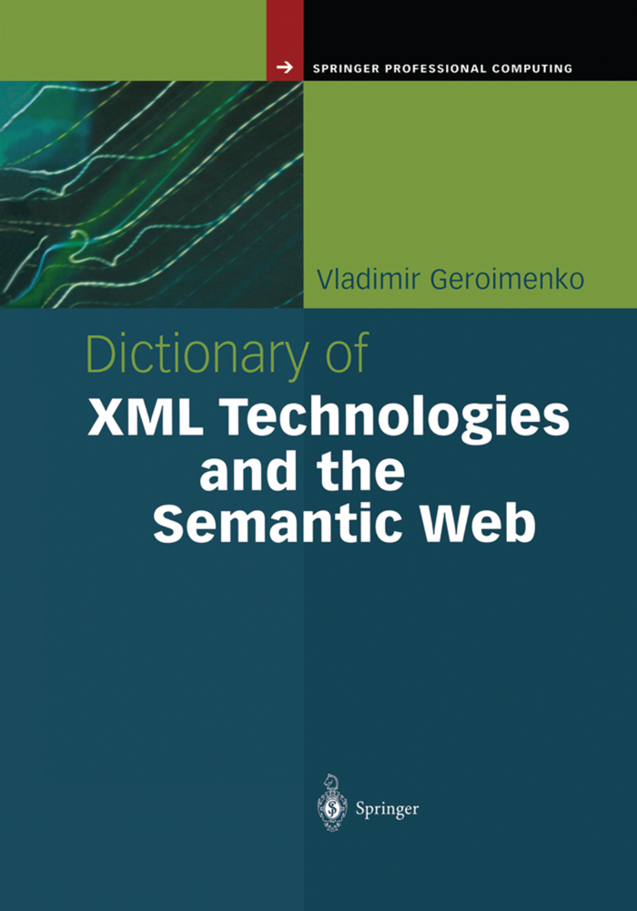 Dictionary of XML Technologies and the Semantic...