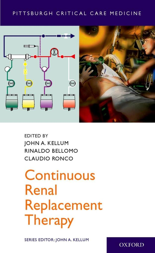 Continuous Renal Replacement Therapy als eBook von John Kellum, Rinaldo Bellomo, Claudio Ronco